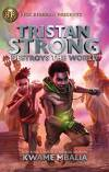 Tristan Strong Destroys the World by Kwame Mbelia