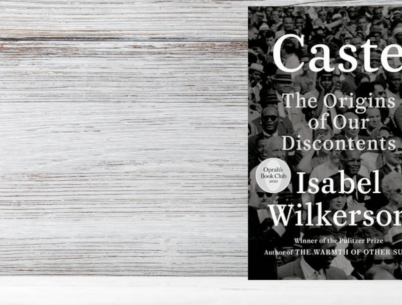 Caste The Origins of Our Discontent